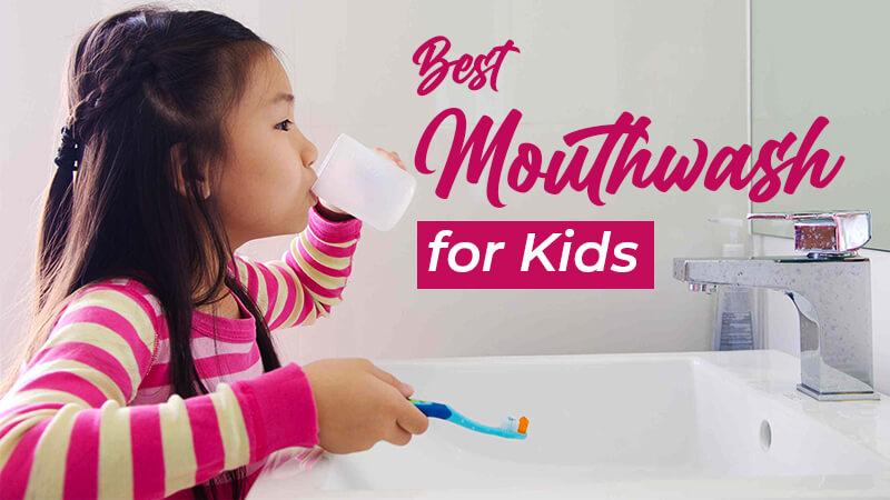 mouthwash for kids