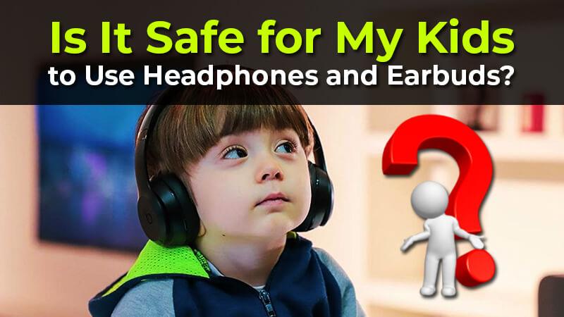 kids headphone and earbuds
