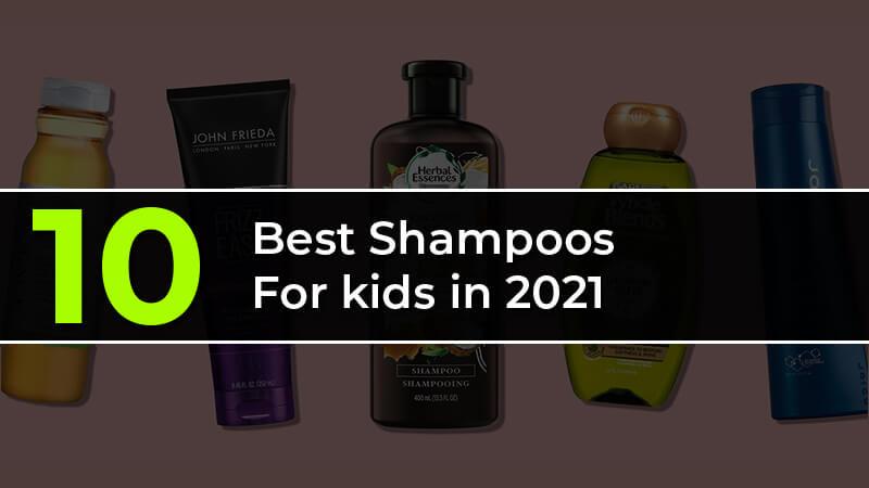 Shampoos For kids